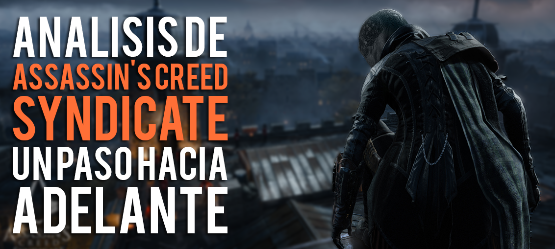 Analisis de Assassins Creed Syndicate EGLA