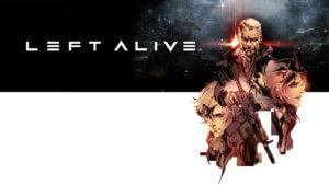 Left Alive Poster Art